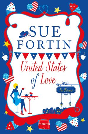 United States of Love Paperback  by Sue Fortin