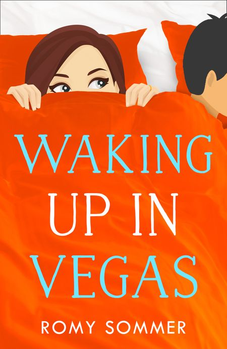 Waking up in Vegas: A Royal Romance to Remember! (The Royal Romantics, Book 1) - Romy Sommer