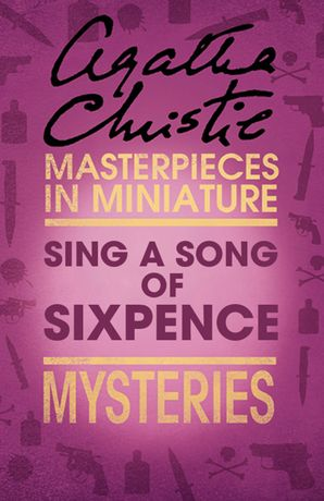 Sing a Song of Sixpence eBook  by Agatha Christie