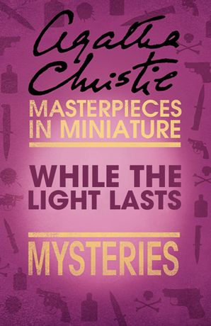 while-the-lights-last-an-agatha-christie-short-story