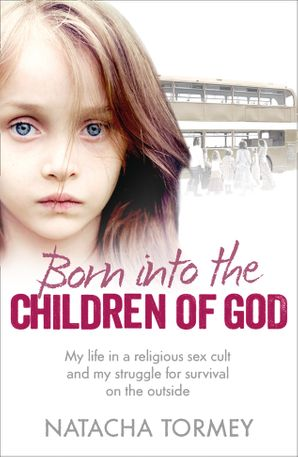 Born into the Children of God Paperback  by