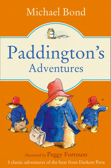 Paddington's Adventures - Michael Bond, Illustrated by Peggy Fortnum