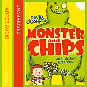 Monster and Chips Download Audio Unabridged edition by David O'Connell