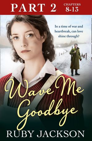 wave-me-goodbye-part-two-chapters-813
