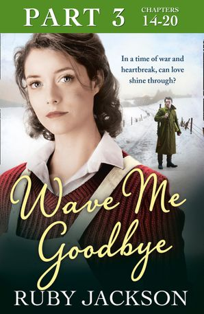 wave-me-goodbye-part-three-chapters-1420