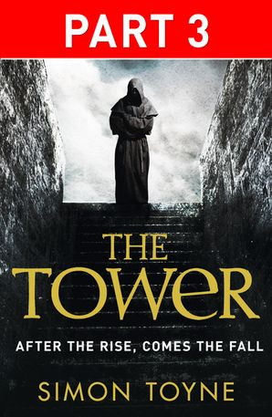 The Tower: Part Three eBook  by Simon Toyne