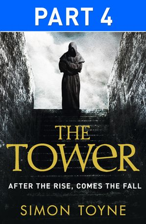 The Tower: Part Four eBook  by Simon Toyne