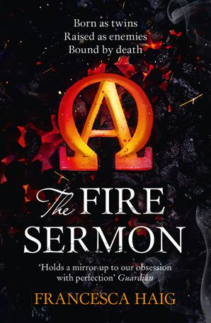 The Fire Sermon (Fire Sermon, Book 1) eBook  by Francesca Haig