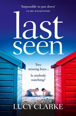 Last Seen Paperback  by Lucy Clarke