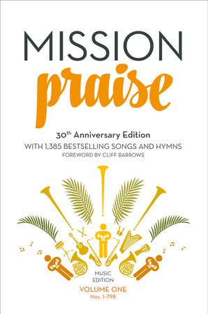 Mission Praise (Two-Volume Set): Full Music  New 30th Anniversary edition by