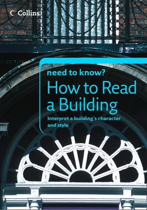 How to Read a Building eBook  by Timothy Brittain-Catlin