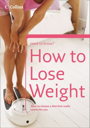 How to Lose Weight (Collins Need to Know?)