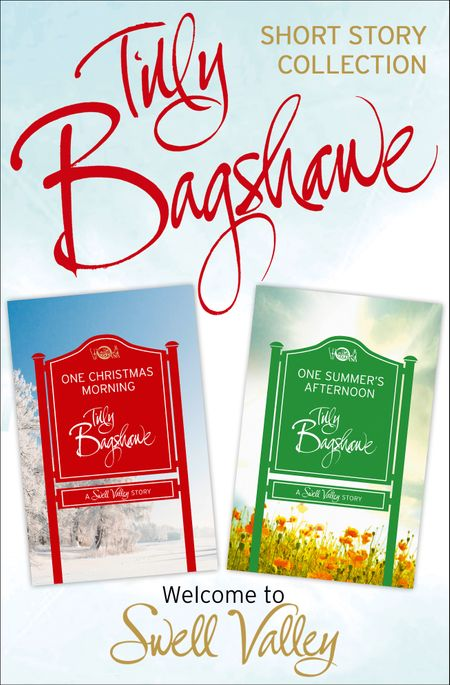 One Christmas Morning, One Summer's Afternoon: 2 short stories (Swell Valley Series Short Story) - Tilly Bagshawe