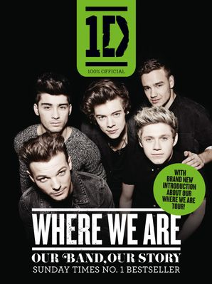 One Direction: Where We Are (100% Official) Paperback  by No Author