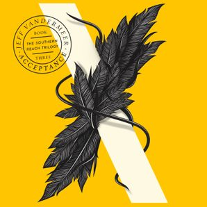 Acceptance (The Southern Reach Trilogy)  Unabridged edition by Jeff VanderMeer