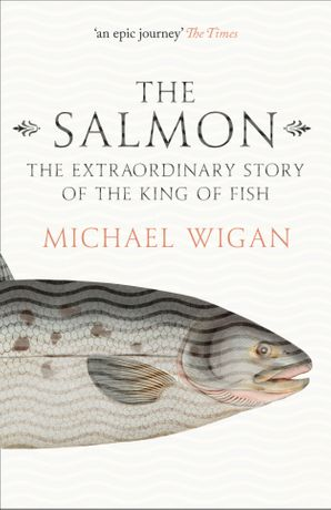 The Salmon Paperback  by Michael Wigan