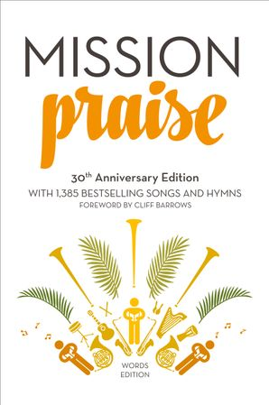 Mission Praise: Words Hardcover New 30th Anniversary edition by