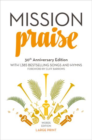 Mission Praise Paperback New Large type 30th Anniversary edition by