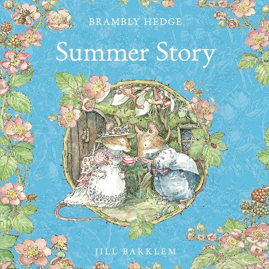 Brambly Hedge — Summer Story, by Jill Barklem, Performed by John Moffat -