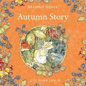 Autumn Story Download Audio Unabridged edition by Jill Barklem