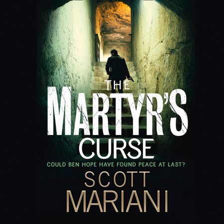 The Martyr's Curse - Scott Mariani, Read by Colin Mace
