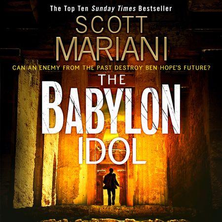 The Babylon Idol - Scott Mariani, Read by Colin Mace