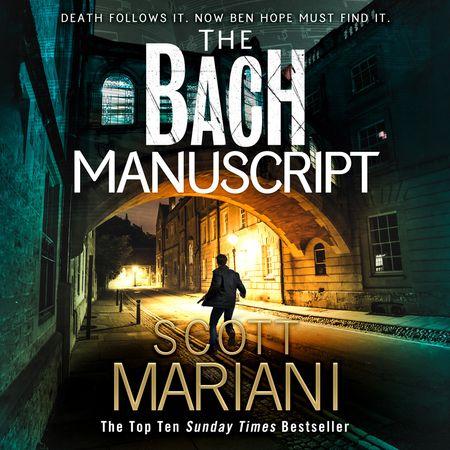 The Bach Manuscript - Scott Mariani, Read by Colin Mace