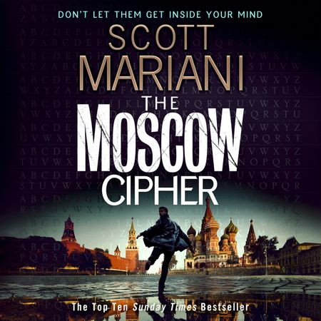 The Moscow Cipher - Scott Mariani, Read by Colin Mace