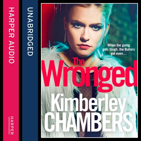 The Wronged: No parent should ever have to bury their child… - Kimberley Chambers, Read by Annie Aldington