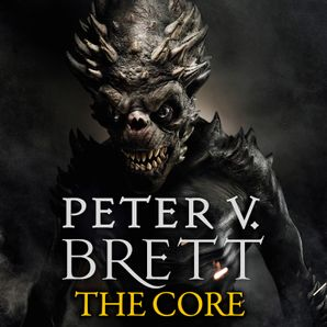 The Core Download Audio Unabridged edition by Peter V. Brett