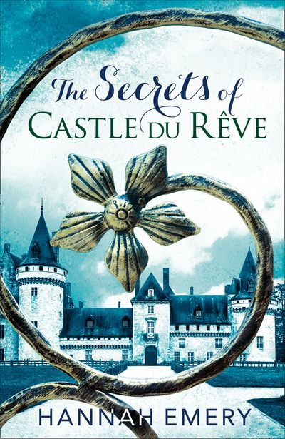 The Secrets of Castle Du Rêve - Hannah Emery