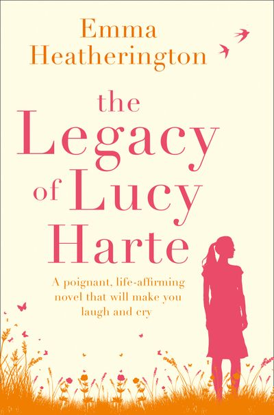 The Legacy of Lucy Harte - Emma Heatherington