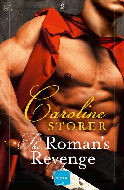 The Roman's Revenge - Caroline Storer