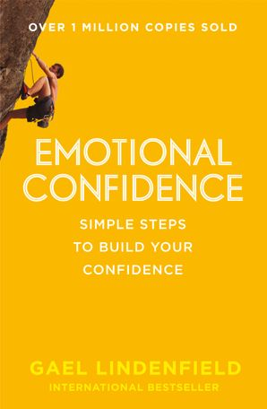 Emotional Confidence Paperback  by Gael Lindenfield