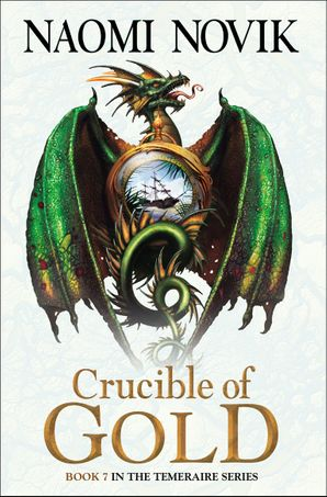 Crucible of Gold Paperback  by Naomi Novik