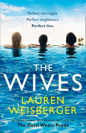 The Wives Paperback  by Lauren Weisberger