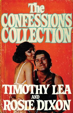 The Confessions Collection eBook  by Timothy Lea