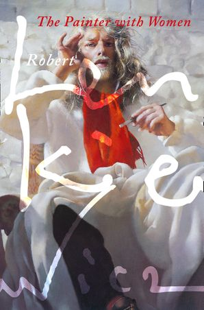 The Painter with Women eBook  by Robert Lenkiewicz