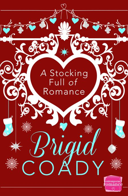 A Stocking Full of Romance - Brigid Coady