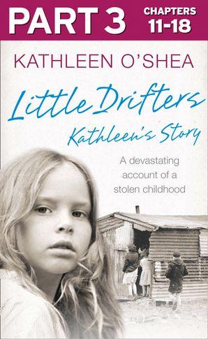 Little Drifters: Part 3 of 4 eBook  by Kathleen O'Shea