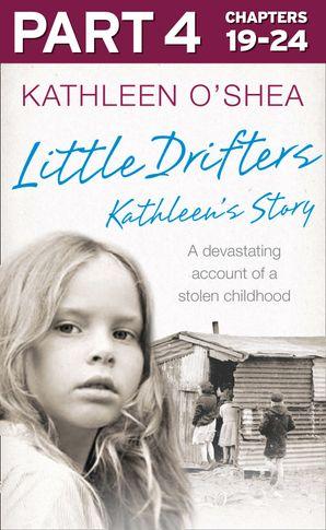 Little Drifters: Part 4 of 4 eBook  by Kathleen O'Shea