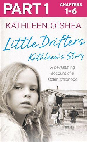 Little Drifters: Part 1 of 4 eBook  by
