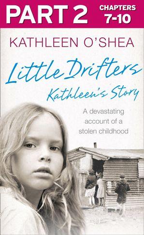 Little Drifters: Part 2 of 4 eBook  by Kathleen O'Shea