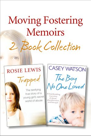 Moving Fostering Memoirs 2-Book Collection eBook  by Casey Watson