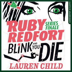 Blink and You Die Download Audio Unabridged edition by Lauren Child