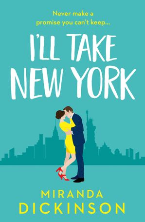 I'll Take New York eBook  by Miranda Dickinson