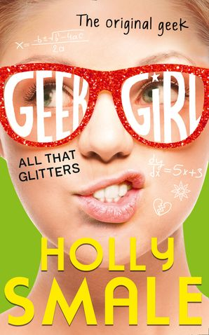 All That Glitters Hardcover  by Holly Smale