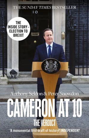 Cameron at 10 Paperback  by Anthony Seldon