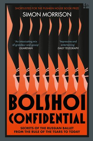 bolshoi-confidential-secrets-of-the-russian-ballet-from-the-rule-of-the-tsars-to-today