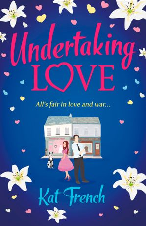 Undertaking Love Paperback  by Kat French